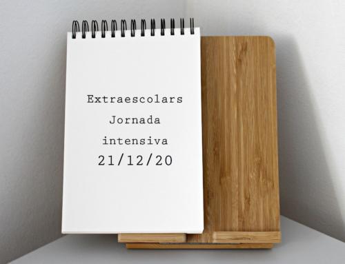 Horaris activitats extraescolars durant la jornada intensiva del proper dilluns dia 21 de desembre